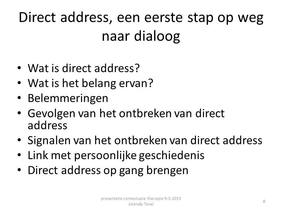 Direct address, een eerste stap op weg naar dialoog
