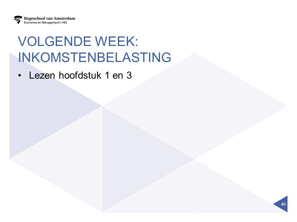 Volgende week: Inkomstenbelasting