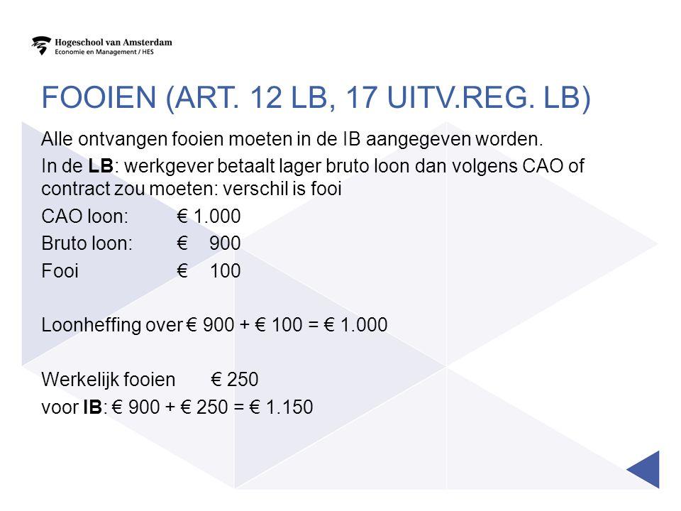 Fooien (art. 12 LB, 17 Uitv.reg. LB)