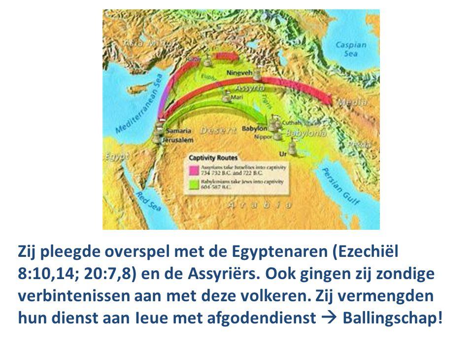 Zij pleegde overspel met de Egyptenaren (Ezechiël 8:10,14; 20:7,8) en de Assyriërs.
