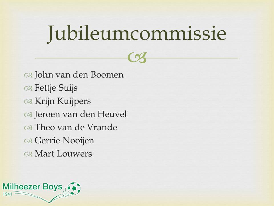 Jubileumcommissie John van den Boomen Fettje Suijs Krijn Kuijpers