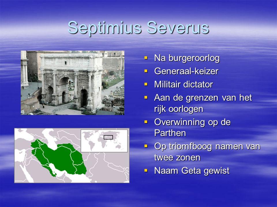 Septimius Severus Na burgeroorlog Generaal-keizer Militair dictator