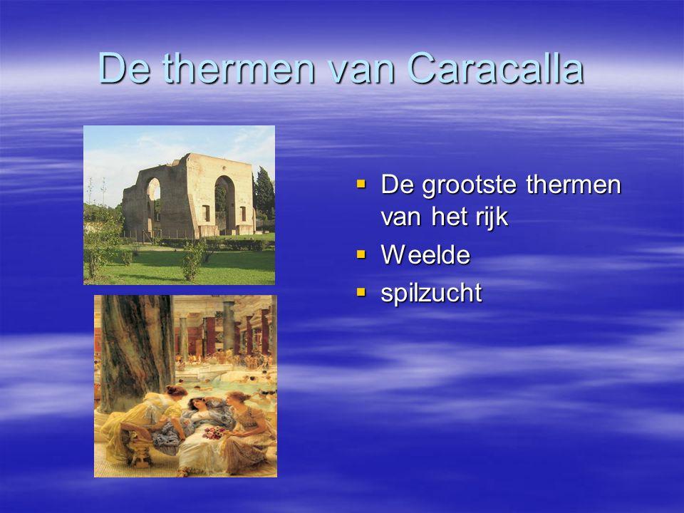 De thermen van Caracalla