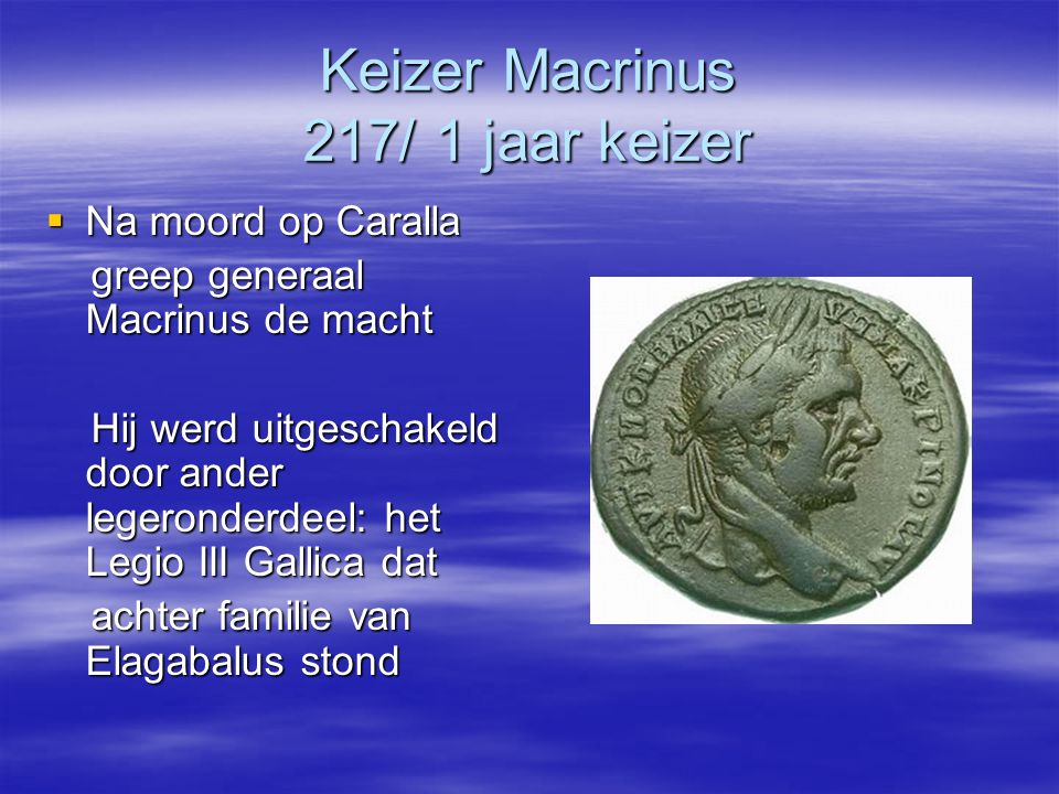 Keizer Macrinus 217/ 1 jaar keizer