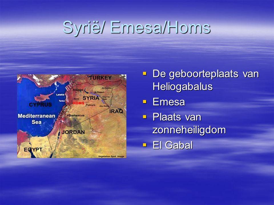 Syrië/ Emesa/Homs De geboorteplaats van Heliogabalus Emesa