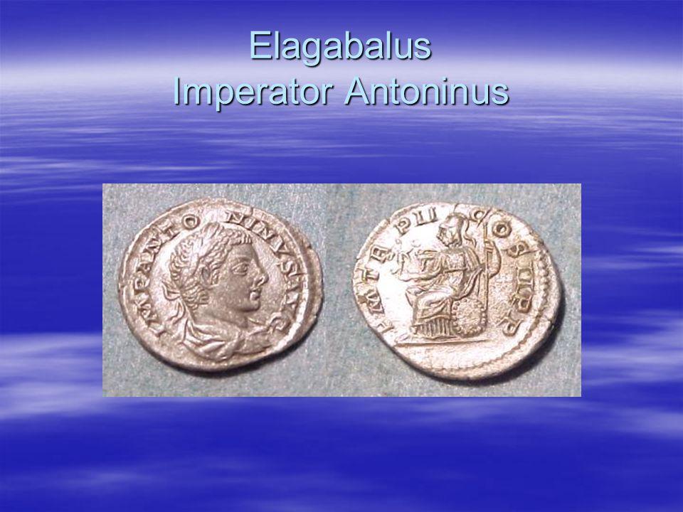 Elagabalus Imperator Antoninus