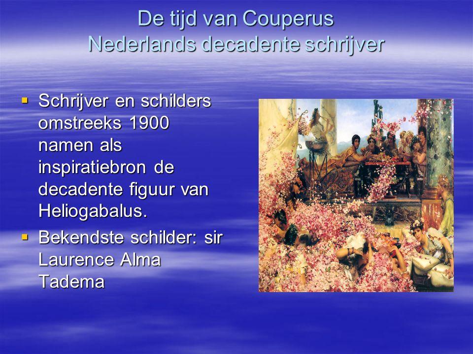 De tijd van Couperus Nederlands decadente schrijver