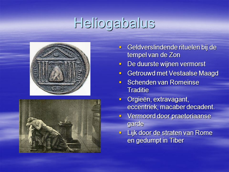 Heliogabalus Geldverslindende rituelen bij de tempel van de Zon