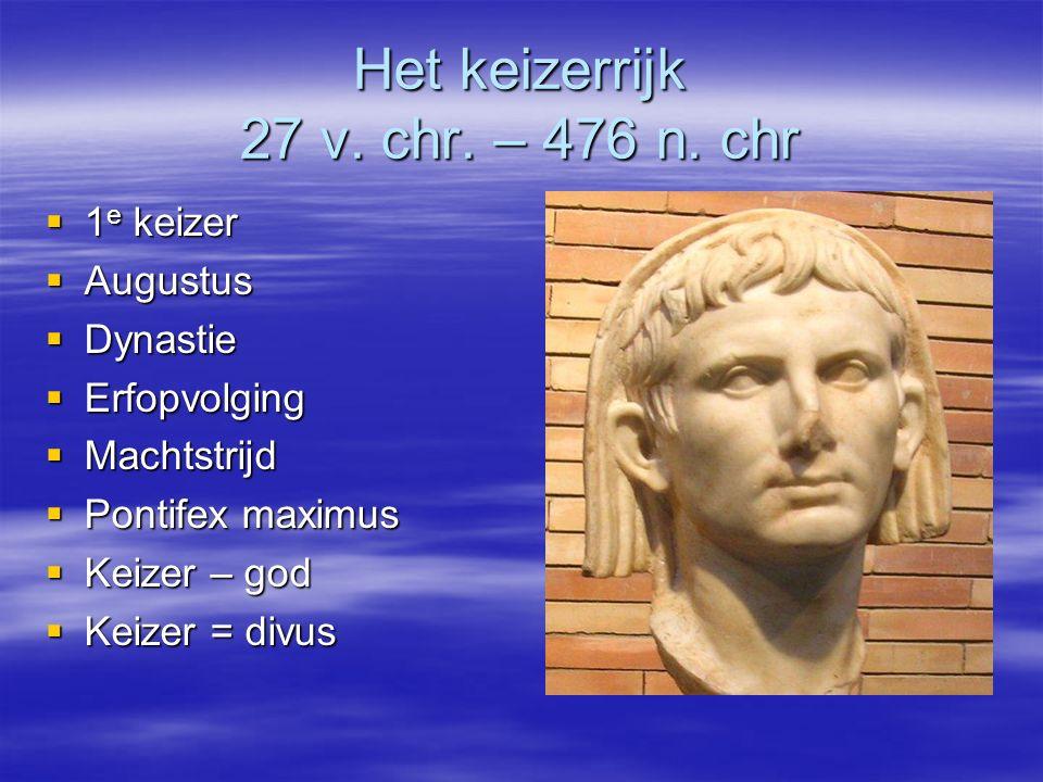 Het keizerrijk 27 v. chr. – 476 n. chr
