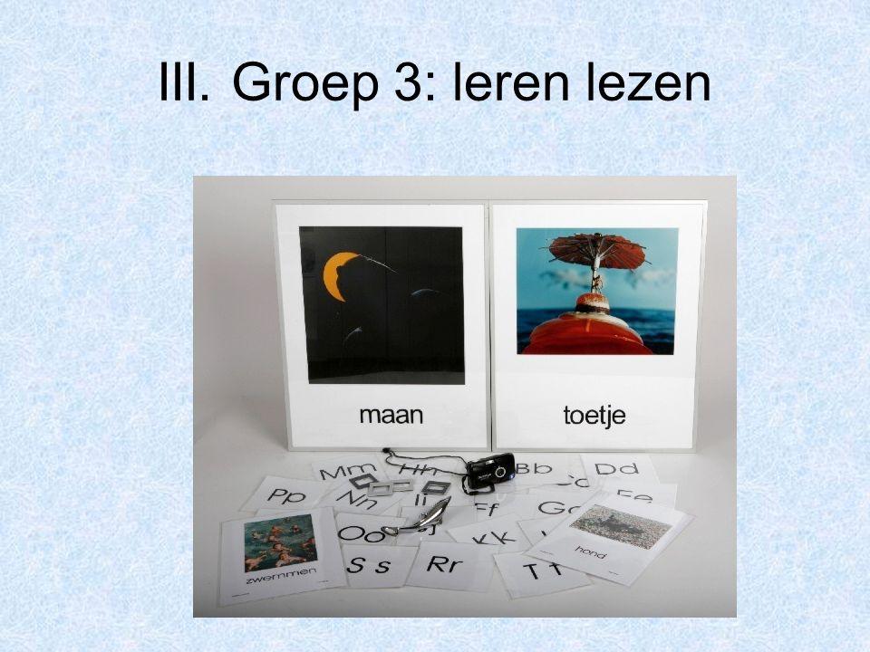III. Groep 3: leren lezen