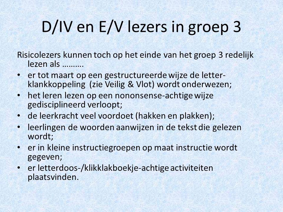 D/IV en E/V lezers in groep 3