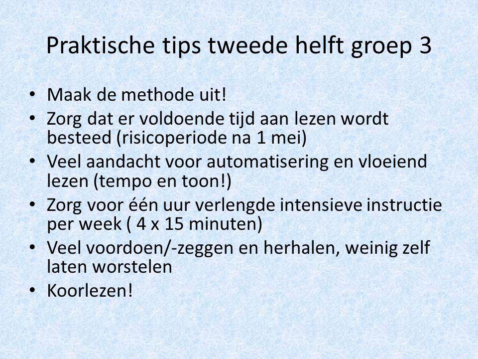 Praktische tips tweede helft groep 3