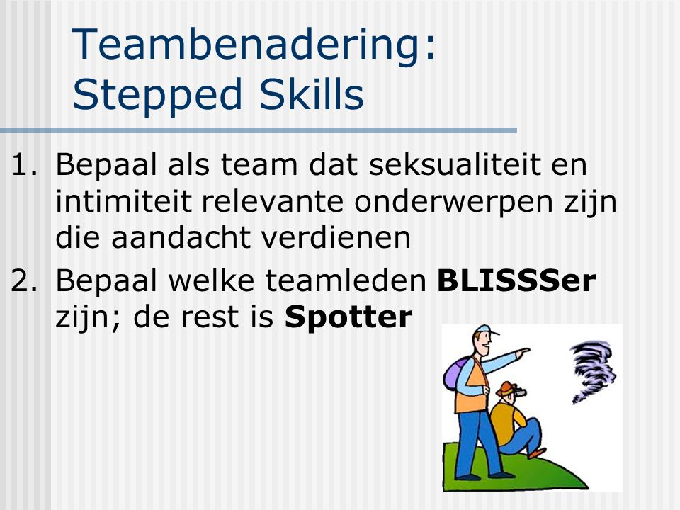Teambenadering: Stepped Skills