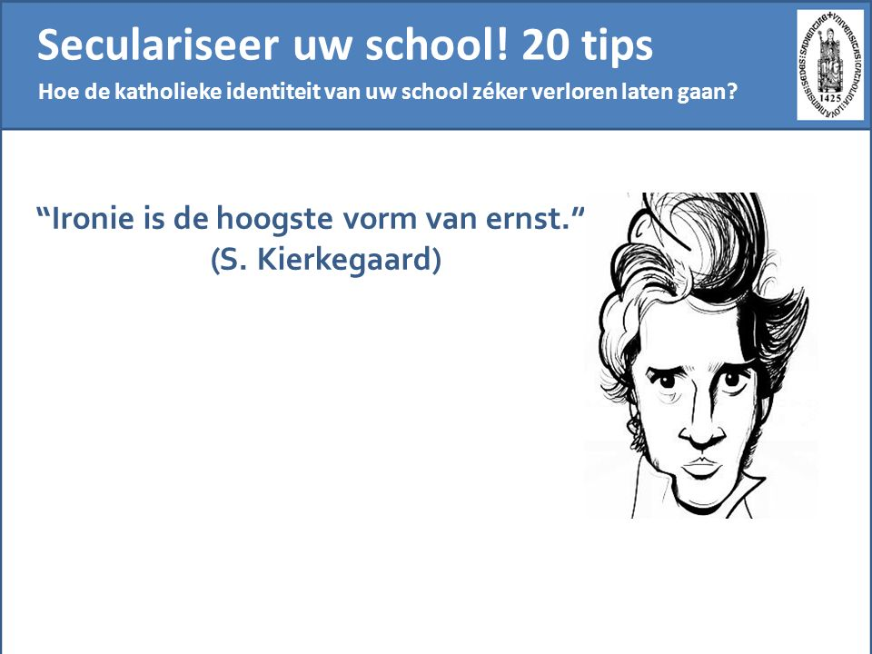 Seculariseer uw school! 20 tips