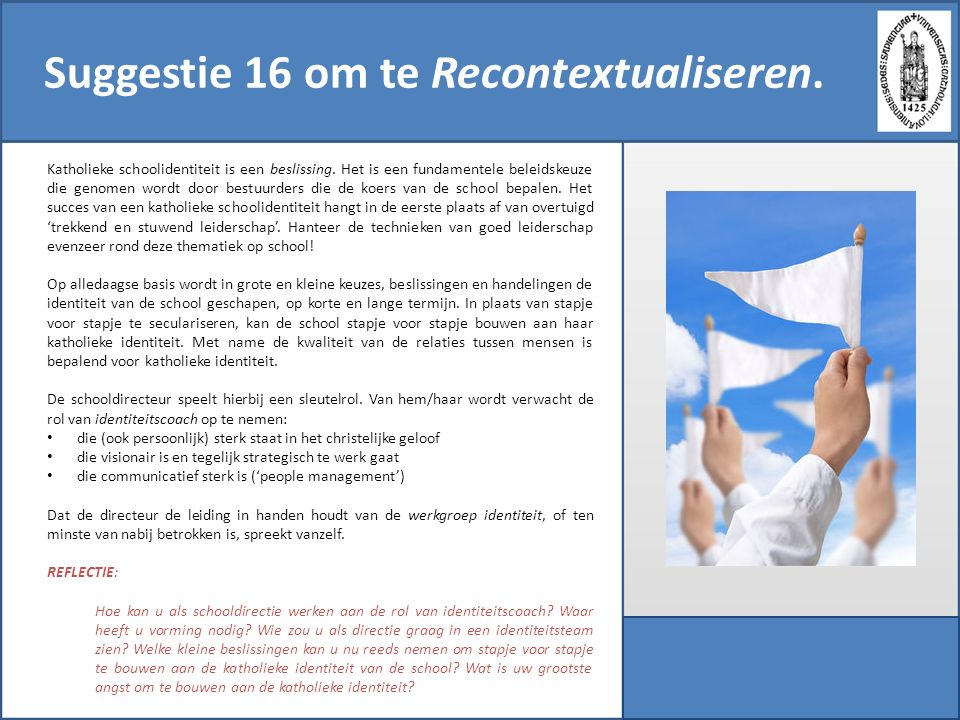 Suggestie 16 om te Recontextualiseren.