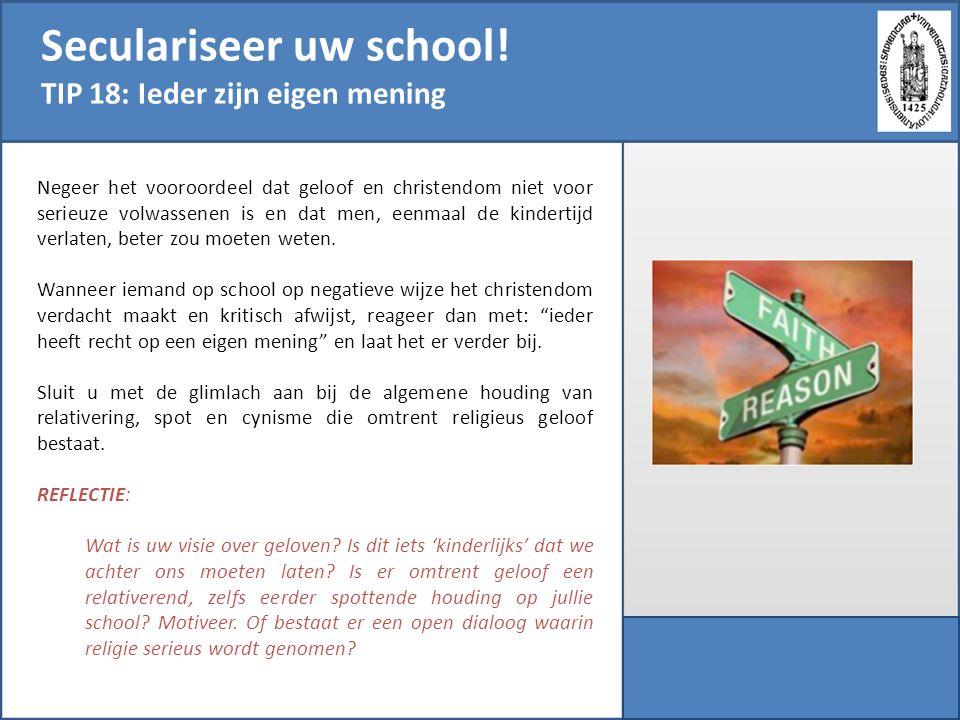 Seculariseer uw school!
