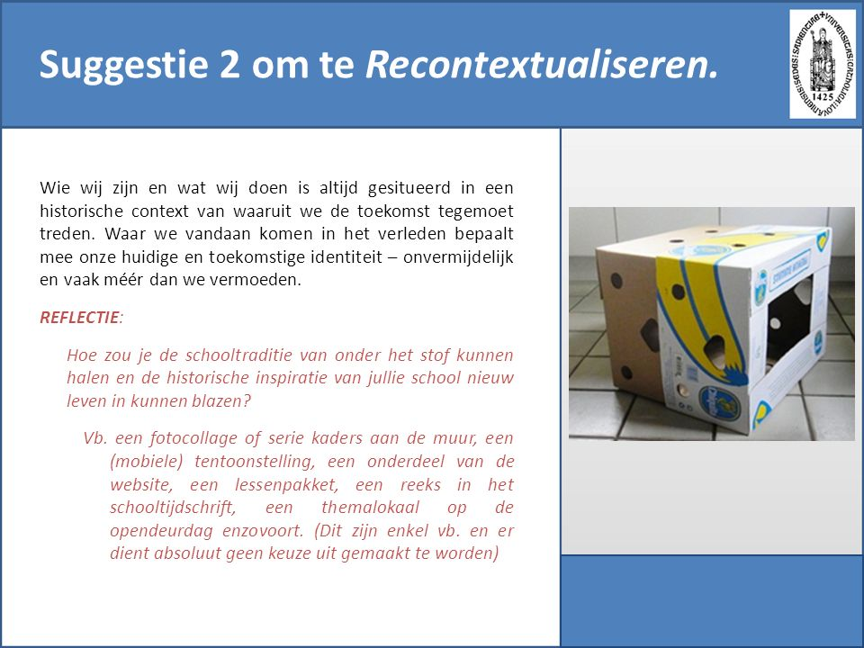 Suggestie 2 om te Recontextualiseren.