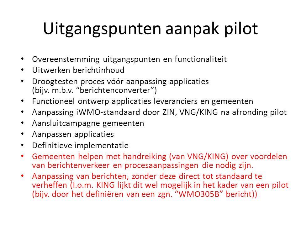 Uitgangspunten aanpak pilot