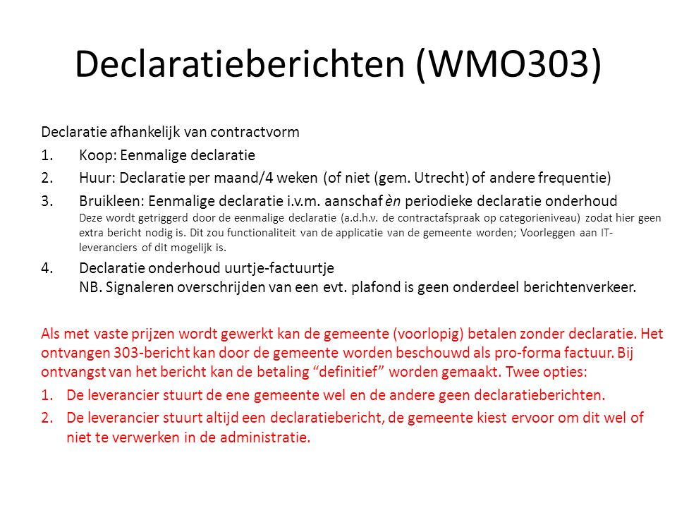Declaratieberichten (WMO303)