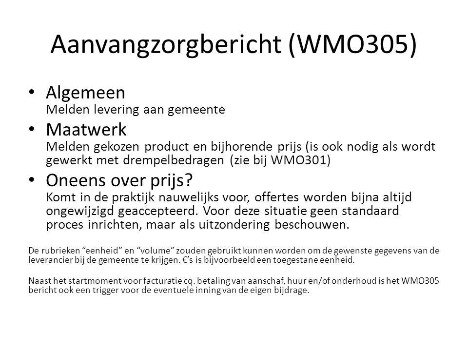 Aanvangzorgbericht (WMO305)