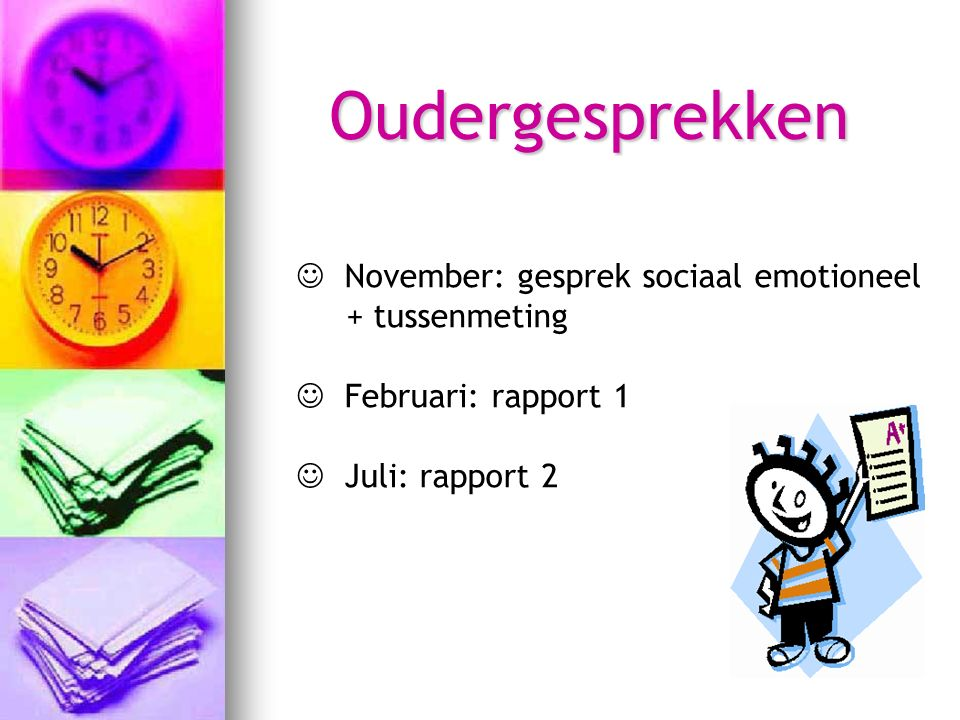 Oudergesprekken November: gesprek sociaal emotioneel + tussenmeting