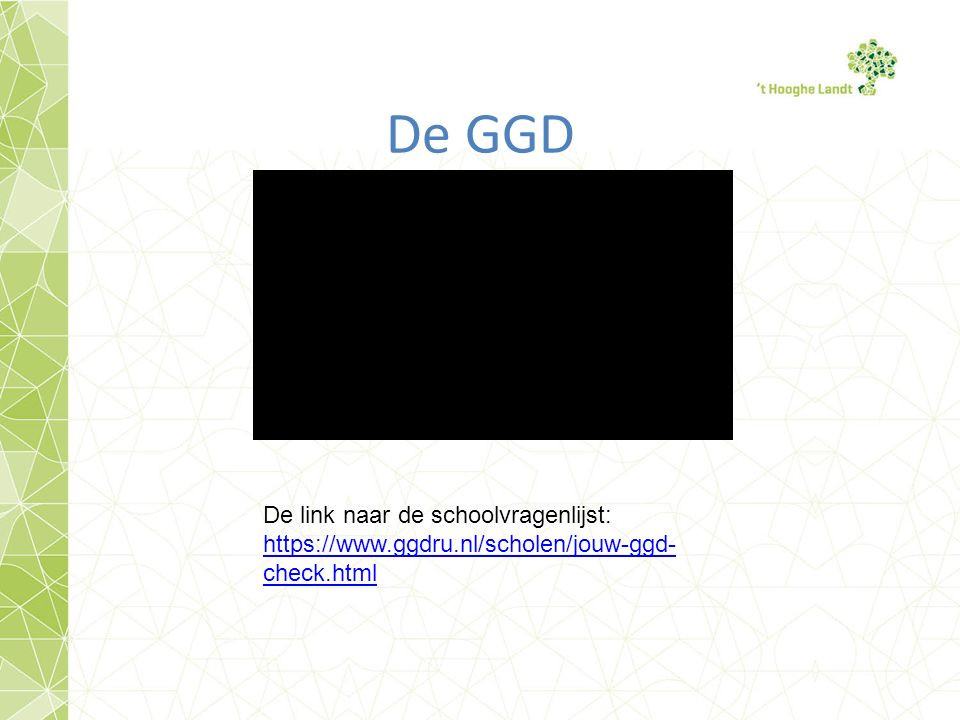 De GGD De link naar de schoolvragenlijst: