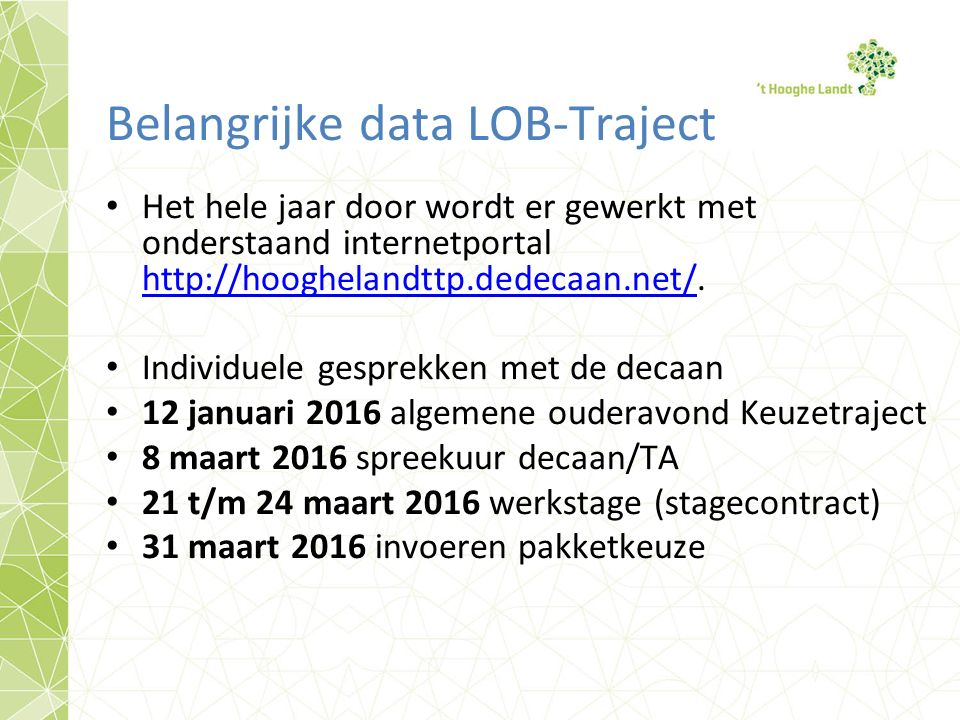 Belangrijke data LOB-Traject