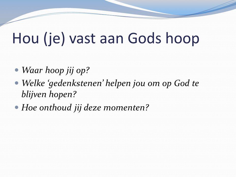 Hou (je) vast aan Gods hoop