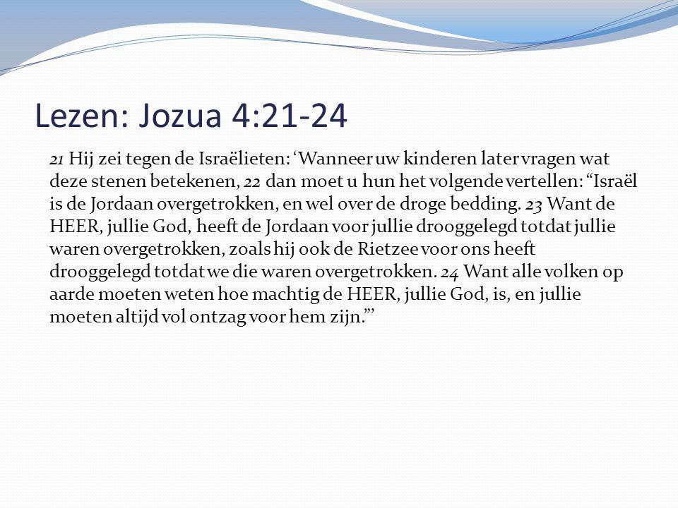 Lezen: Jozua 4:21-24