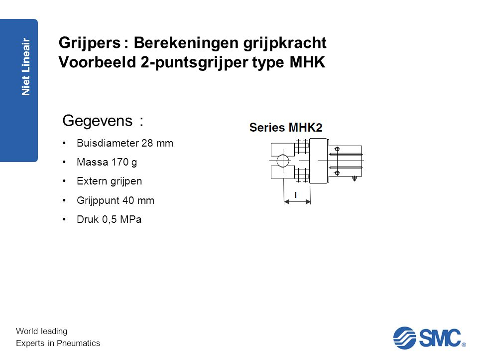 Grijpers : Berekeningen grijpkracht Voorbeeld 2-puntsgrijper type MHK