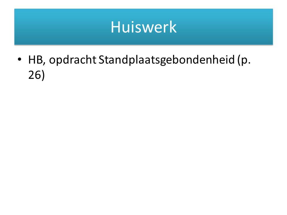 Huiswerk HB, opdracht Standplaatsgebondenheid (p. 26)