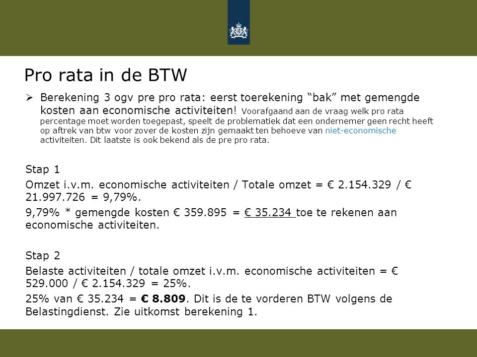 Pro rata in de BTW