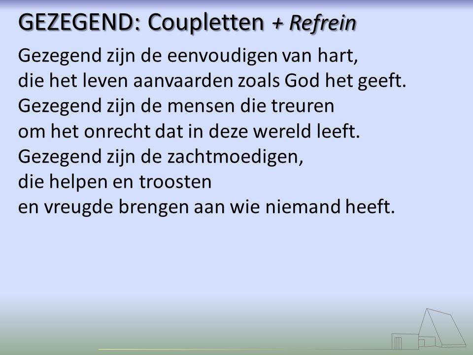 GEZEGEND: Coupletten + Refrein