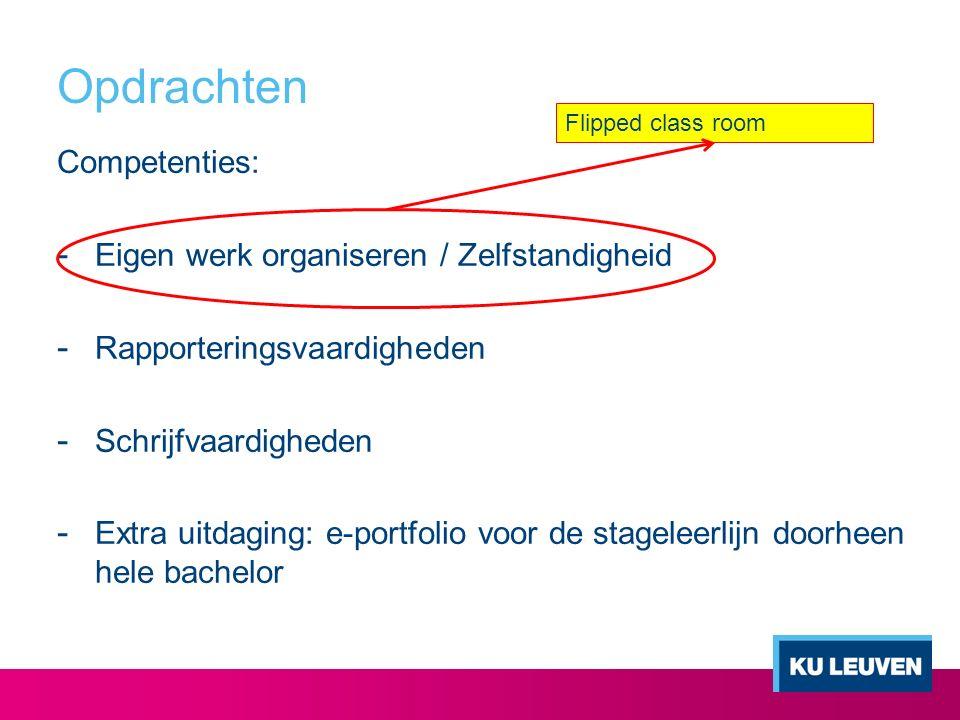 Opdrachten Competenties: Eigen werk organiseren / Zelfstandigheid