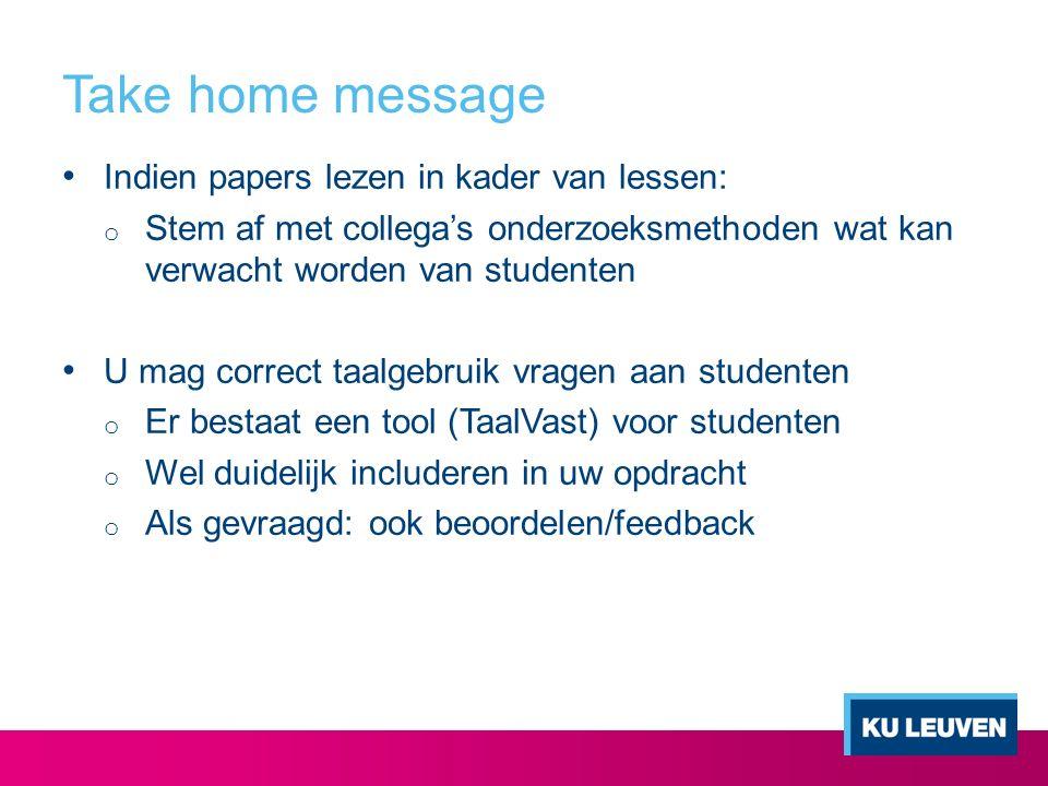 Take home message Indien papers lezen in kader van lessen: