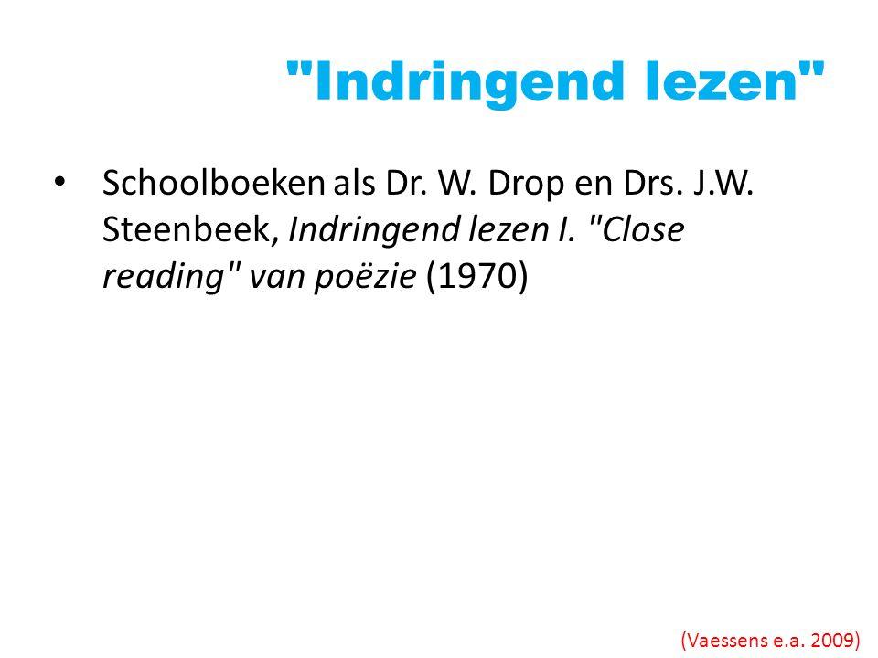 Indringend lezen Schoolboeken als Dr. W. Drop en Drs. J.W. Steenbeek, Indringend lezen I. Close reading van poëzie (1970)