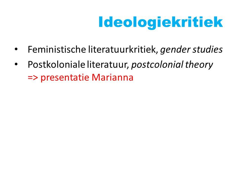 Ideologiekritiek Feministische literatuurkritiek, gender studies