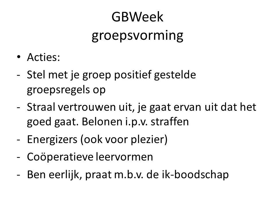 GBWeek groepsvorming Acties: