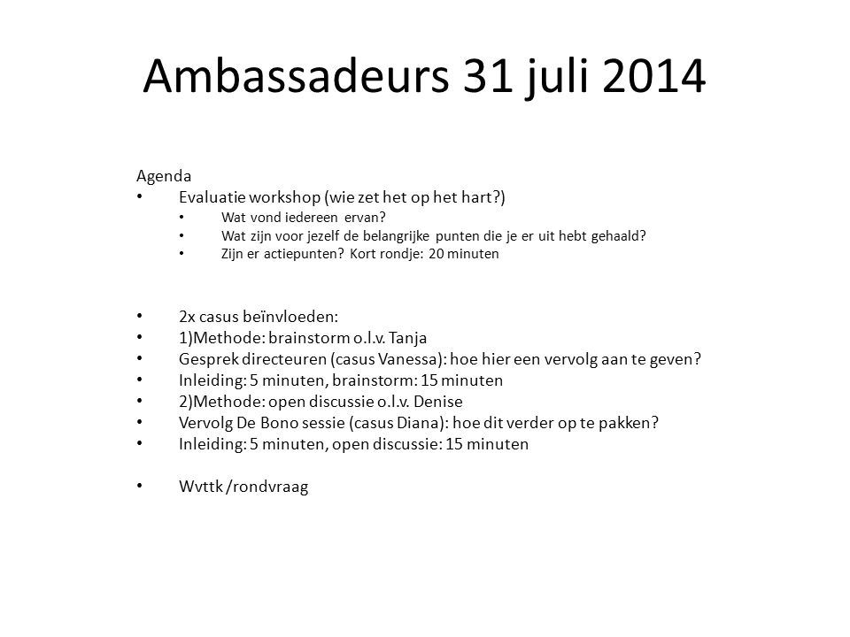 Ambassadeurs 31 juli 2014 Agenda