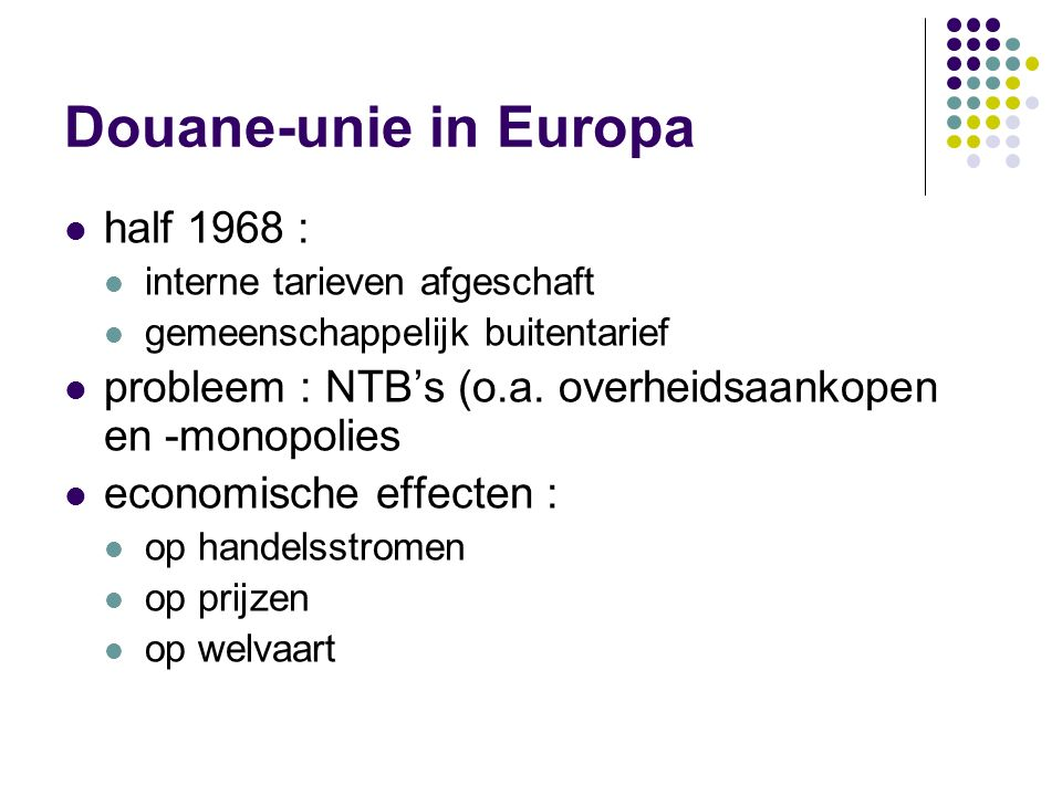 Douane-unie in Europa half 1968 :