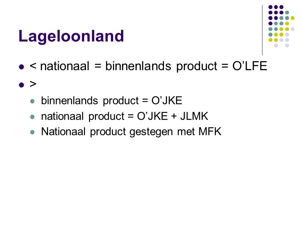Lageloonland < nationaal = binnenlands product = O'LFE >