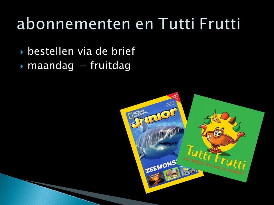 abonnementen en Tutti Frutti