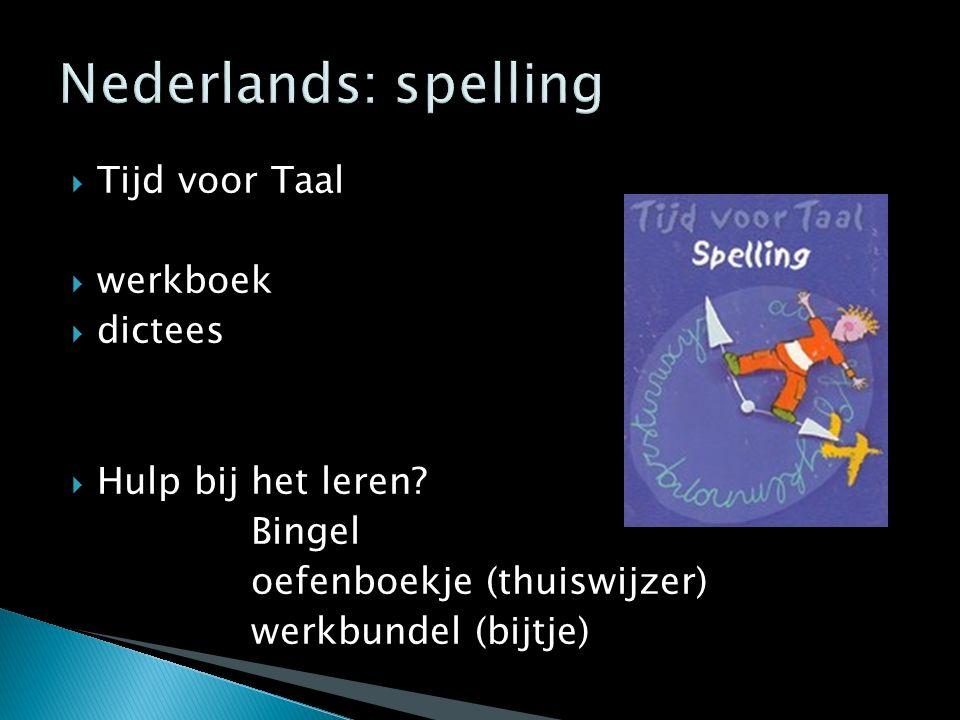 Nederlands: spelling Tijd voor Taal werkboek dictees