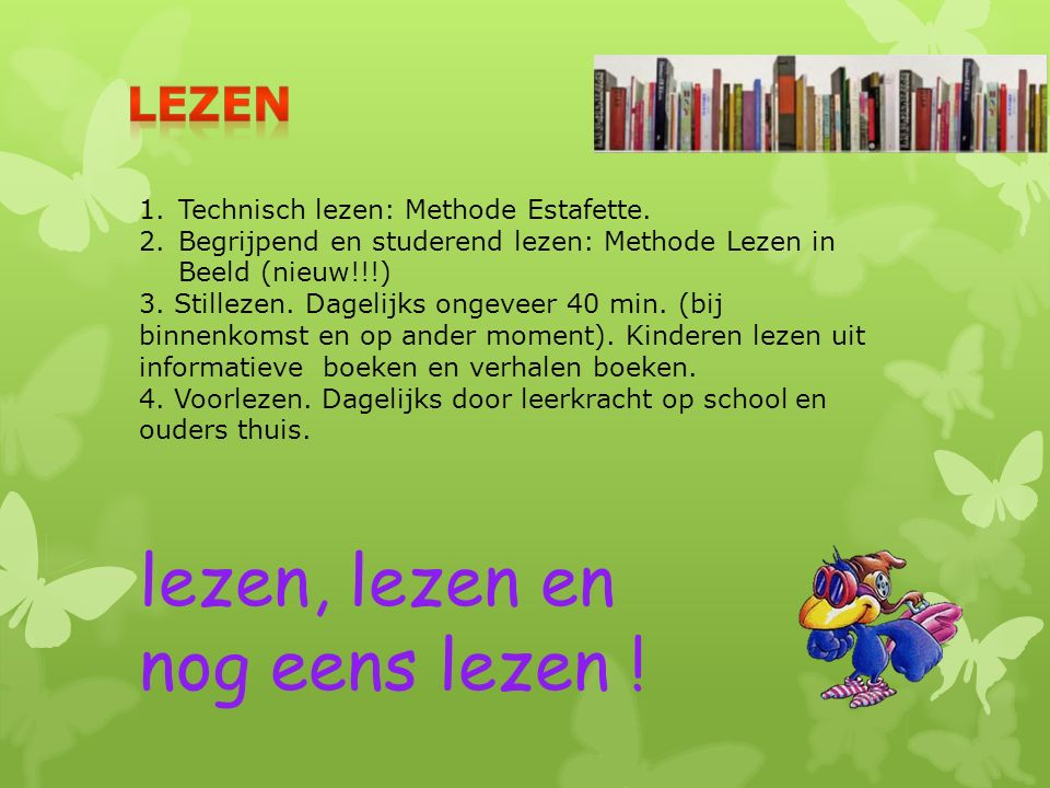 lezen, lezen en nog eens lezen ! Lezen
