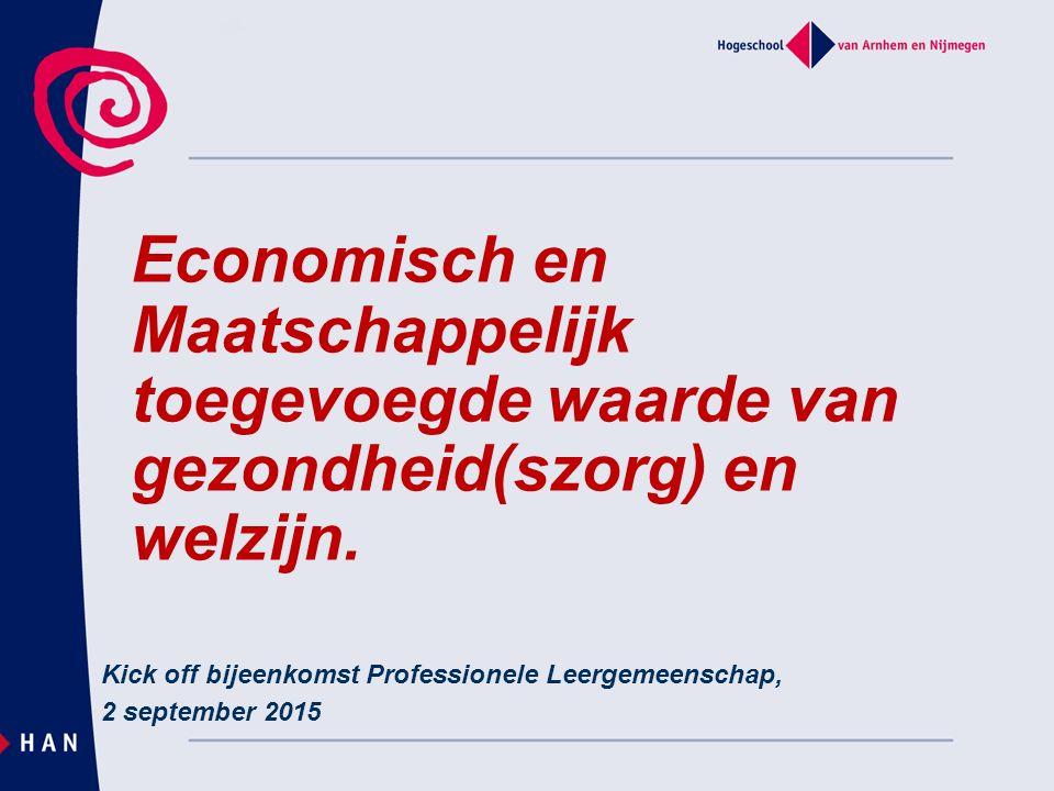 Economisch en Maatschappelijk toegevoegde waarde van gezondheid(szorg) en welzijn.