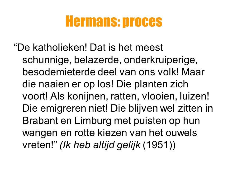 Hermans: proces