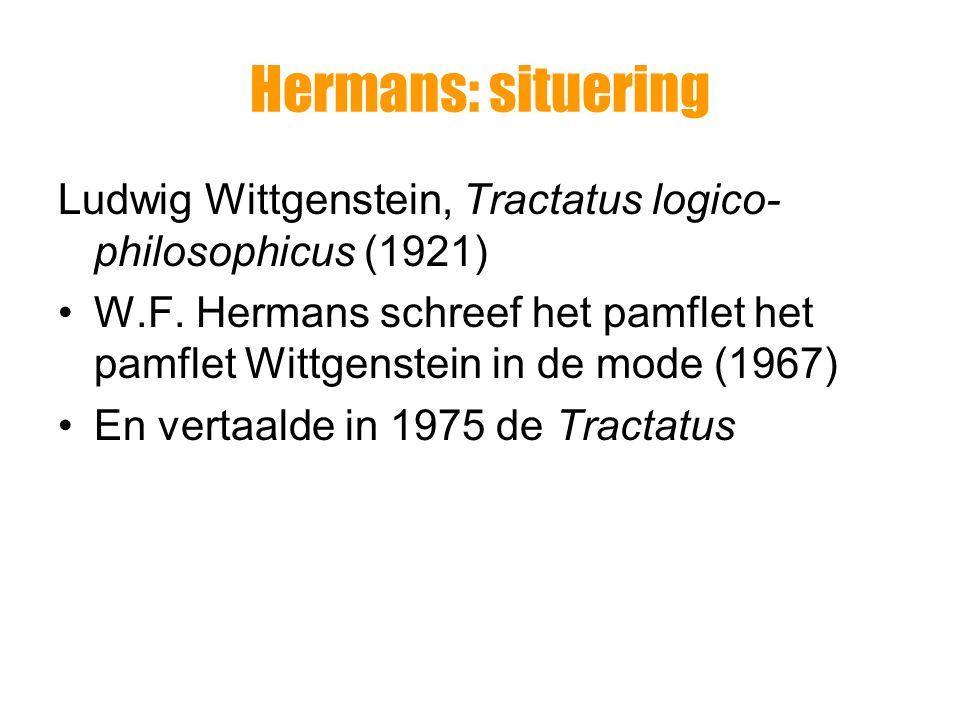 Hermans: situering Ludwig Wittgenstein, Tractatus logico-philosophicus (1921)