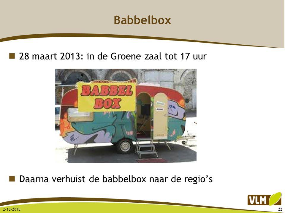 Babbelbox 28 maart 2013: in de Groene zaal tot 17 uur