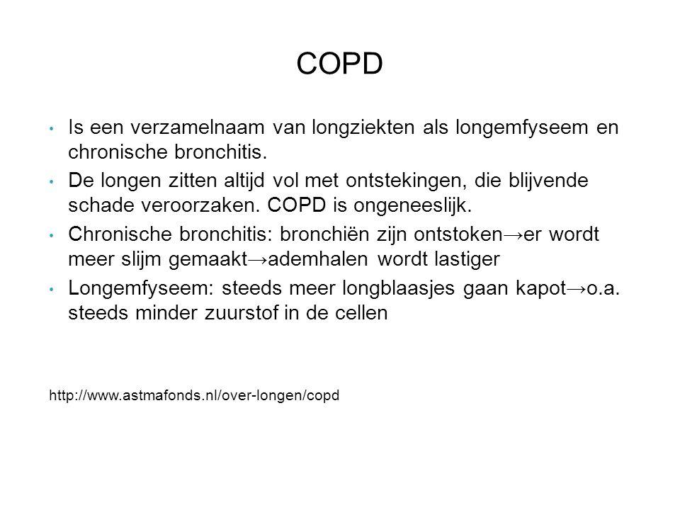 COPD Is een verzamelnaam van longziekten als longemfyseem en chronische bronchitis.