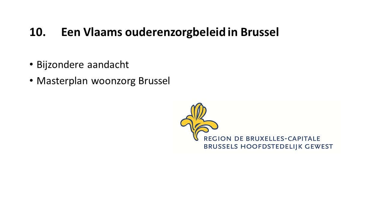 10. Een Vlaams ouderenzorgbeleid in Brussel